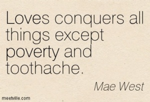 Quotation-Mae-West-funny-poverty-love-Meetville-Quotes-10167